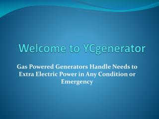 Gas Powered Generators Handle Needs to Extra Electric Power in Any Condition or Emergency