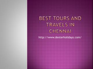 Best Tours and Travels in Chennai