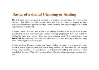 Basics of a dental cleaning or scaling