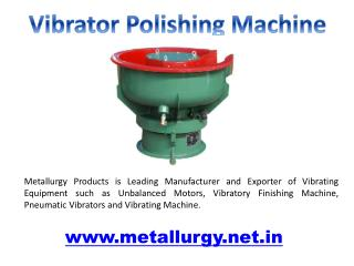 Vibrator Polishing Machines