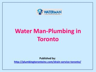 Water Man-Plumbing In Toronto