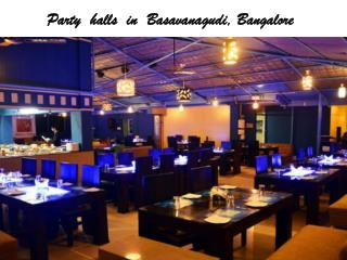 Banquet halls, Party halls in Basavanagudi, Bangalore