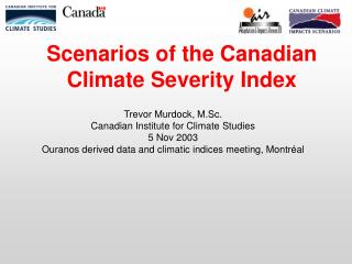 Scenarios of the Canadian Climate Severity Index