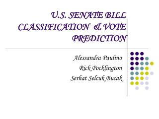 U.S. SENATE BILL CLASSIFICATION   VOTE PREDICTION