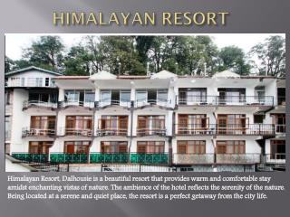Himalayan Resort