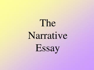 The  Narrative  Essay