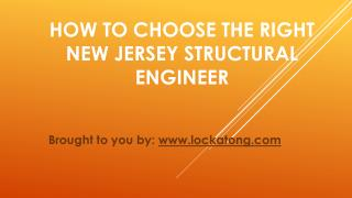 How To Choose The Right New Jersey Structural Engineer