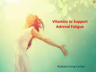 Vitamins for Adrenal Support