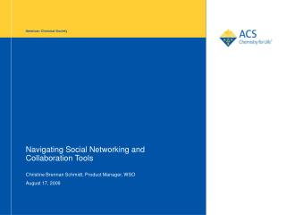 Navigating Social Networking and Collaboration Tools