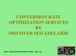 Adelaide Conversion Rate Optimisation Services By Discover SEO Adelaide