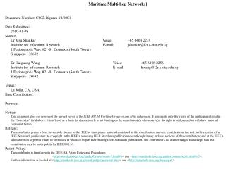[ Maritime Multi-hop Networks ] Document Number: C802.16gman-10/0001 Date Submitted: 2010-01-08 Source: Dr Jaya Shankar