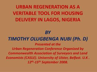 URBAN REGENERATION AS A VERITABLE TOOL FOR HOUSING DELIVERY IN LAGOS, NIGERIA