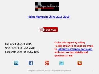 China Pallet Market Development to 2019 & Industry Challenges