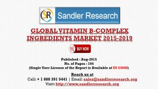 Global Vitamin B-complex Ingredients Industry Analysis and 2019 Forecasts Report