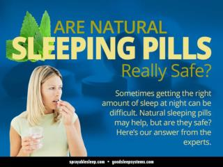 Are Natural Sleeping Pills Really Safe?