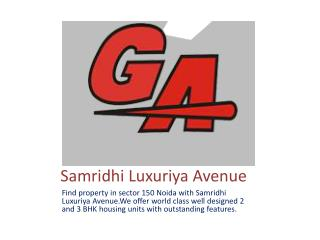 Property in Sector 150 Noida With Samridhi Luxuriya Avenue