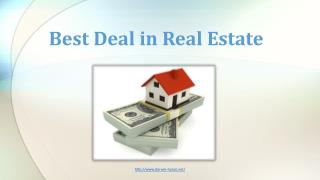 Best Deal In real Estate