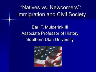 """""""Natives vs. Newcomers"""": Immigration and Civil Society"""