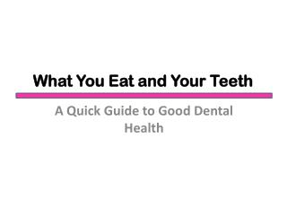 What You Eat And Your Teeth