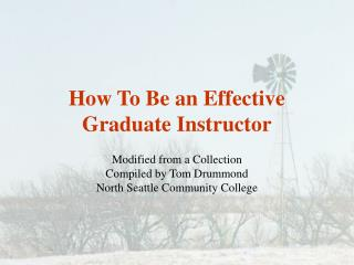 How To Be an Effective Graduate Instructor