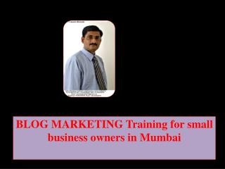 BLOG MARKETING Training for small business owners in Mumbai