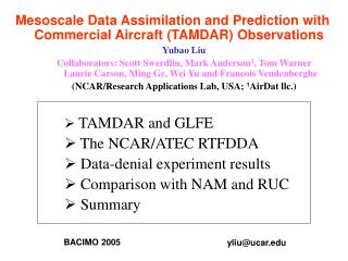 Mesoscale Data Assimilation and Prediction with Commercial Aircraft (TAMDAR) Observations