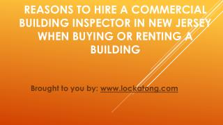 Reasons To Hire A Commercial Building Inspector In New Jersey When Buying   Or Renting A Building
