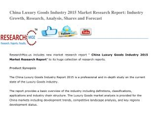 China Luxury Goods Industry 2015 Market Research Report