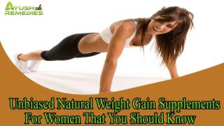 Unbiased Natural Weight Gain Supplements For Women That You Should Know