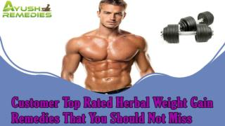Customer Top Rated Herbal Weight Gain Remedies That You Should Not Miss