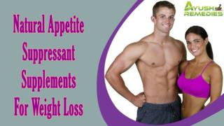 Natural Appetite Suppressant Supplements For Weight Loss In Men And Women