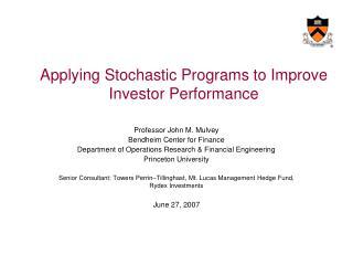 Applying Stochastic Programs to Improve Investor Performance