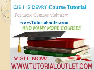 CIS 115 Devry Course Tutorial / tutorialoutlet