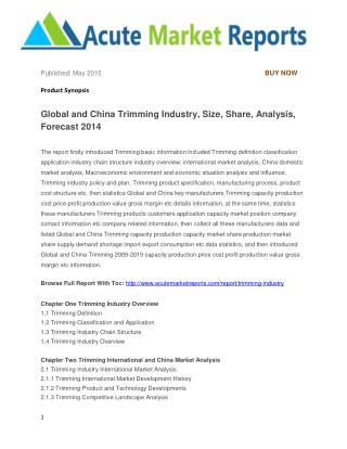 Global and China Trimming Industry, Size, Share, Analysis, Forecast 2014