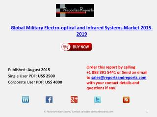 Global Military Electro-optical and Infrared Systems Market 2015-2019