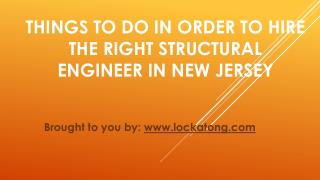 Things To Do In Order To Hire The Right Structural Engineer In New Jersey