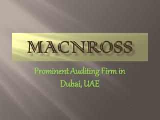 Prominent Auditing Firm In Dubai, UAE