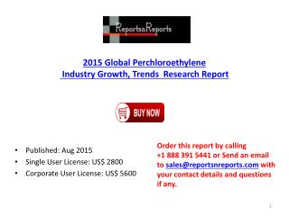 Global Perchloroethylene Industry 2020 Trends Forecasts Analysis