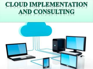 Cloud Implementation and consulting