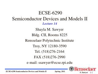 ECSE-6290 Semiconductor Devices and Models II Lecture 14