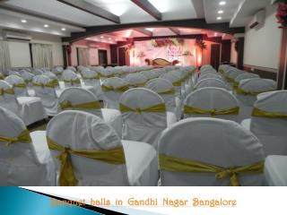 Banquet halls, Party halls in Gandhi Nagar, Bangalore