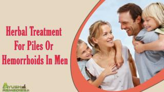 Herbal Treatment For Piles Or Hemorrhoids In Men