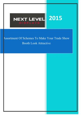 Assortment Of Schemes To Make Your Trade Show Booth Look Attractive