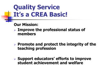 Quality Service It's a CREA Basic!