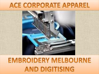 EMBROIDERY MELBOURNE AND DIGITISING
