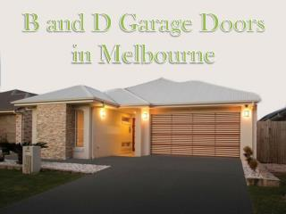 B and D Garage Doors Melbourne