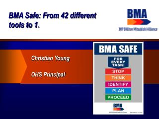 BMA Safe: From 42 different tools to 1.