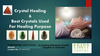 Crystal Healing and Best Crystals Used for Healing Purspose