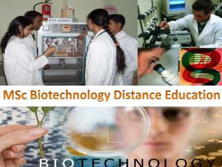 MSc Biotechnology Distance Education 9210989898 in India