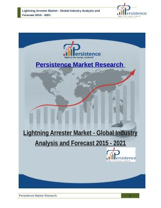 Lightning Arrester Market - Global Industry Analysis and Forecast 2015 - 2021